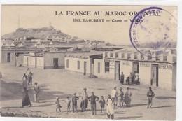 Maroc - La France Au Maroc Oriental - Taourirt - Camp Et Village - Marruecos