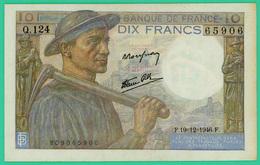 10 Francs - France -  Mineur - N° Q.124 65906 / F.19=12=1946.F.   - Sup - - 1871-1952 Circulated During XXth