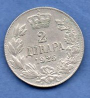 Yougoslavie -  2 Dinara 1925   --Km # 6  -  état  TTB - Yougoslavie