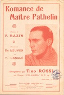 ROMANCE DE MAITRE PATHELIN TINO ROSSI - Partitions Musicales Anciennes