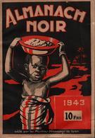 ALMANACH NOIR 1943 MISSIONS AFRICAINES DE LYON COLONIE AFRIQUE AOF AEF - Livres, BD, Revues