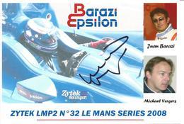 Carte TEAM BARAZI EPSILON ( ZYTEK 07/S2 LMP2 ) Dédicacée - LE MANS ENDURANCE SERIES 2008 - Authographs