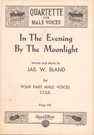 PARTITION QUARTETTE FOR MALE VOICE IN THE EVENING BY THE MOONLIGHT - Partitions Musicales Anciennes