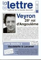 Magazine LETTRE DE DARGAUD N°58 Avec VEYRON JUILLARD MEYNET CHALAND BILAL ASTERIX LEO Â?Â?Â? - Lettre De Dargaud, La