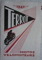 Publicité Catalogue 1947 MOTO TERROT Dijon Motocyclette Motorbike Motorcycle - Advertising