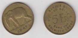 CONGO BELGE - 5 FRS 1947 (FR/NL) - Congo (Belgian) & Ruanda-Urundi