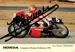 Sports - Moto - Motos - Honda - Jean Claude Chemarin - Championnat D'Europe D'endurance 1976 - Autographe - état - Motorcycle Sport