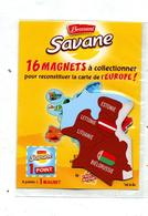 Magnet Brossard Savane Europe  Bielorussie Estonie Etc - Magnets