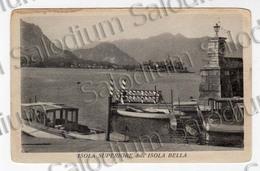 Lago Maggiore - ISOLA BELLA ISOLA SUPERIORE - Verbania