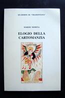 MODENA ELOGIO DELLA CARTOMANZIA FERRALDESCHI 1996 MAGIA ESOTERICA - Livres, BD, Revues