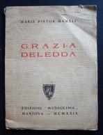 MAMELI MARIA PINTOR GRAZIA DELEDDA ED MUSSOLINIA 1929 LETTERATURA - Non Classificati