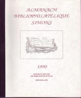 ALMANACH BIBLIOPHILATELIQUE SIMONS SBB Bruxelles 1990 - Filatelia E Storia Postale