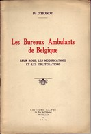 Les Bureaux Ambulants De Belgique Par D. D'HONDT Brxl 1936 Rare - Philatélie Et Histoire Postale