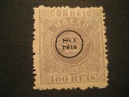 100 Reis O.p. 80 Reis 1884 MACAU Yvert 10 (Cat. Year 2008: 85 Eur) Mark Sign On Back Stamp Macao Portugal China Area - Macao