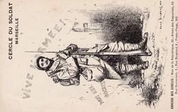 Carte Franchise Militaire  Du Cercle Du Soldat De Marseille - Marcophilie (Lettres)