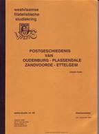 WEFIS N°49 Oudenburg-Plassendale-Zandvoorde-Ettelgem Par J. GOES 35 Pages - Philatelie Und Postgeschichte