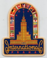"D8593 "" HOTEL - INTERNATIONAL - PRAHA "" ETICHETTA ORIGINALE - ORIGINAL LABE4 - Hotel Labels"