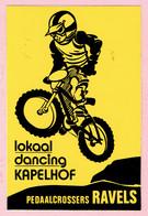 Sticker - Lokaal Dancing KAPELHOF - Pedaalcrossers RAVELS - Stickers