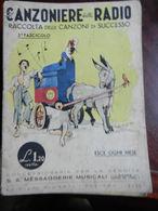 7) FASCICOLO CANZONIERE DELLA RADIO 3° FASCICOLO 1940 ILLUSTRATORE NON RILEVATO - Muziek
