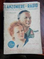 7) FASCICOLO CANZONIERE DELLA RADIO 8° FASCICOLO 1940 ILLUSTRATORE COPERTINA FIRMATA - Muziek