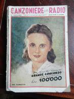 7) FASCICOLO CANZONIERE DELLA RADIO 34° FASCICOLO 1942 ILLUSTRATORE BAGGIOLINI - Muziek