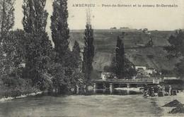 01 - Ambérieu - Pont De Battant Et Le Coteau St Germain - Saint - France