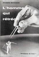 Richard Matheson . L'HOMME QUI RETRECIT . Présence Du Futur édition Originale Avec Jaquette . - Présence Du Futur