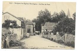 24-SAVIGNAC-LES-EGLISES-La Rue Du Pont... - France