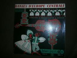 45 T  DANSES D EUROPE CENTRALE - World Music