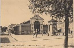 CPA 17 CHATEAU D'OLÉRON La Place Du Marché - Ile D'Oléron
