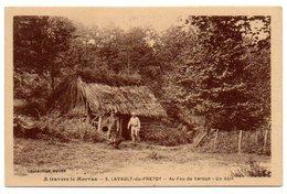 58 - Nièvre / LAVAULT-du-FRETOY -- Au Fou De Verdun - Un Abri. (Collection Roubé - A Travers Le Morvan N° 9). - Autres Communes