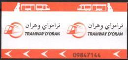 Ticket Transport Algeria Tram Tramway Oran Billete De Transporte Tranvía - Tramways