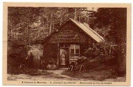 58 - Nièvre / LAVAULT-du-FRETOY -- Maisonnette Au Fou De Verdun.(Collection Roubé - A Travers Le Morvan N° 8). - Autres Communes
