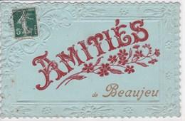 69 BEAUJEU Carte Fantaisie Gaufrée Amitiés - Beaujeu