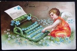 OLD CARD 1906 - ANGEL WITH TYPERWRITER - Embossed - Gaufré - Gaufrée - ANGE AVEC MACHINE A ECRIRE - BONNE FETE - Anges