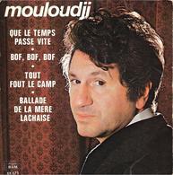 """Mouloudji  """"  Que Le Temps Passe Vite  """" - Non Classificati"""