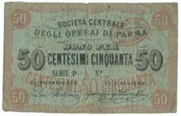 50 CENTESIMI BIGLIETTO FIDUCIARIO SOCIETA' DEGLI OPERAI DI PARMA BB - [ 1] …-1946 : Regno