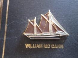 210c Pin's Pins / Beau Et Rare : Thème BATEAUX : BREST 92 VOILE VOILIER LE WILLIAM MC CANN à Pêche ? - Boats