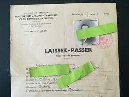 LAISSEZ -  PASSER TENANT LIEU DE PASSEPORT Paspoort Reisepass  Passport Belgique 1947 PHOTO - PASSEPORT TIMBRE FISCAL - Documents Historiques