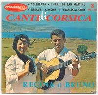 45 TOURS REGINA ET BRUNO CANTI DI CORSICA PRESIDENT PRC 268 SOLENZARA / I FRATI DI SAN MARTINU ... - World Music