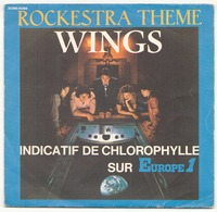 45 TOURS WINGS ROCKESTRA THEME PATHE 63366 INDICATIF DE CHLOROPHYLLE SUR EUROPE 1 - World Music