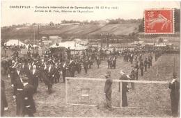 Dépt 08 - CHARLEVILLE-MÉZIÈRES - Concours International Gymnastique 1912 - Arrivée De M. PAMS, Ministre De L'Agriculture - Charleville