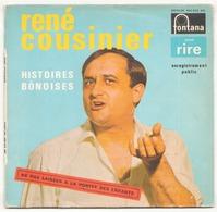 45 TOURS RENE COUSINIER FONTANA 460925 HISTOIRES BONOISES - Humour, Cabaret