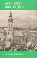 Tienen, Thienen, Tirlemont, Aren Lezen Aan De Gete Van Paul Kempeneers, 1975, ZELDZAAM!!! - Tienen