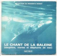 45 TOURS LE CHANT DE LA BALEINE READER S DIGEST - Dischi In Vinile