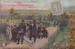 EN GUERRE / NOTRE 75 EN ACTION / PUB ALCOOL DE MENTHE / CARMES DU FRERE MATHIAS / MARSEILLE - War 1914-18