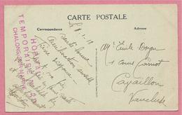 Sur CP Chalons Sur Marne - Cachet Hopital Temporaire N° 20 - CHALONS Sur MARNE - 3 Scans - Marcophilie (Lettres)