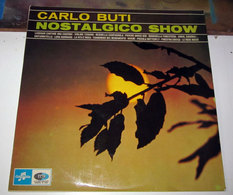 CARLO BUTI NOSTALGICO SHOW - Vinyl-Schallplatten