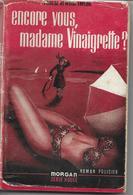 Encore Vous, Madame Vinaigrette ? Par Phœbe Atwood Taylor - Série Rouge Morgan N°32 - Morgan