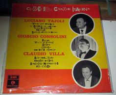 LUCIANO TAJOLI GIORGIO CONSOLINI CLAUDIO VILLA I CLASSICI DELLA CANZONE ITALIANA - Vinyl Records